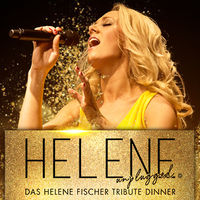 HELENE unplugged - Das Helene Fischer TRIBUTE DINNER